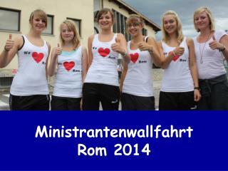 Ministrantenwallfahrt Rom 2014