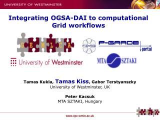 Integrating OGSA-DAI to computational Grid workflows