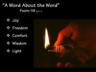 �A Word About the Word� Psalm 119  (Part 1)