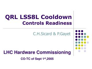 QRL LSS8L Cooldown Controls Readiness