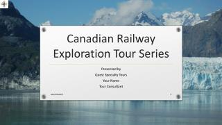Canadian Railway Exploration Tour Series