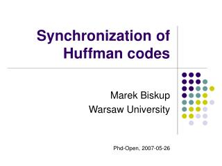Synchronization of Huffman codes
