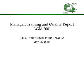 Manager, Training and Quality Report AGM 2001