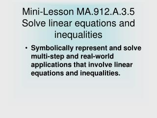 Mini-Lesson MA.912.A.3.5 Solve linear equations and inequalities