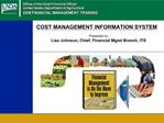 COST MANAGEMENT INFORMATION SYSTEM