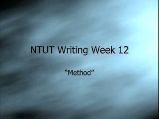 NTUT Writing Week 12