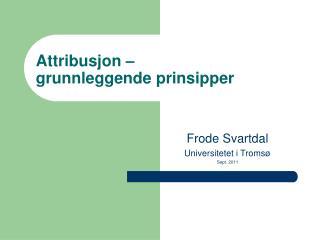 Attribusjon    grunnleggende prinsipper