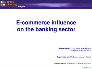E-commerce influence  on the banking sector