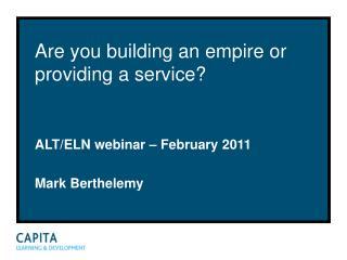 Are you building an empire or providing a service?