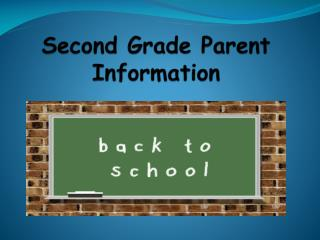 Second Grade Parent Information