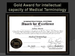 Gold Award for intellectual capacity of Medical Terminology