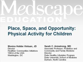 Health Benefits of Physical Activity: Children and Adolescents a,b