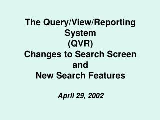 Changes to Search Screen