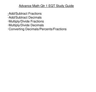 Advance Math Qtr 1 EQT Study Guide · Add/Subtract Fractions ·Add/Subtract Decimals