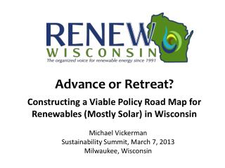Michael Vickerman Sustainability Summit, March 7, 2013 Milwaukee, Wisconsin
