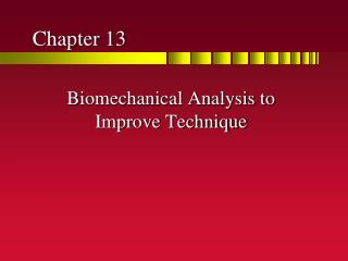 Biomechanical Analysis to Improve Technique