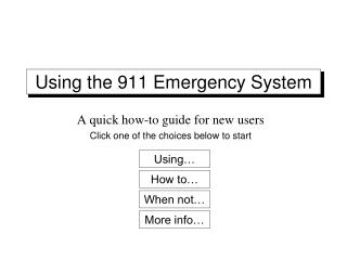 Using the 911 Emergency System