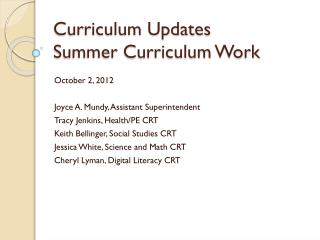 Curriculum Updates Summer Curriculum Work