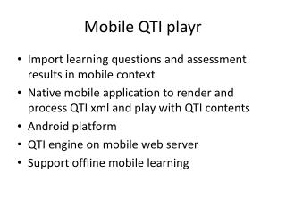Mobile QTI playr