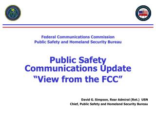 Federal Communications Commission Public Safety and Homeland Security Bureau