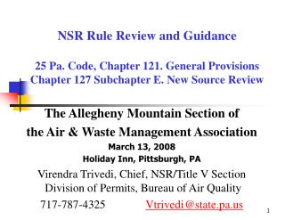 NSR Rule Review and Guidance  25 Pa. Code, Chapter 121. General Provisions Chapter 127 Subchapter E. New Source Review