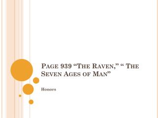 """Page 939 """"The Raven,"""" """" The Seven Ages of Man"""""""