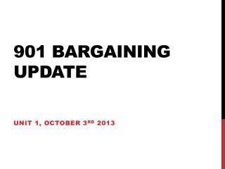 901 bargaining update