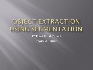Object Extraction using Segmentation