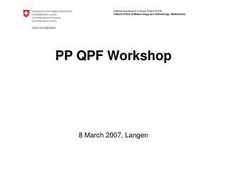 PP QPF Workshop