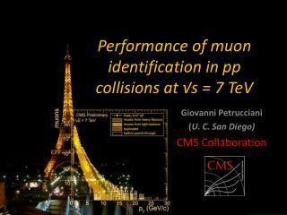 Giovanni Petrucciani  ( U. C. San Diego) CMS Collaboration