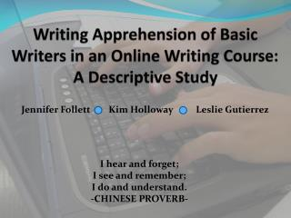 Writing Apprehension of Basic Writers in an Online Writing Course: A Descriptive Study