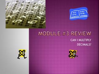MODULE #3 REVIEW
