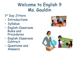 Welcome to English 9 Ms. Gauldin