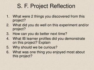S. F. Project Reflection
