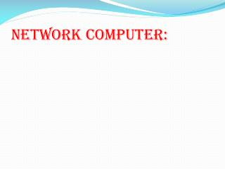 network computer:
