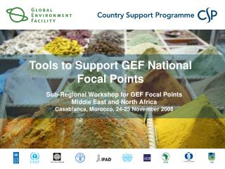 Sub-Regional Workshop for GEF Focal Points Middle East and North Africa