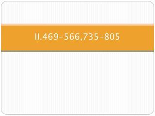II.469-566,735-805