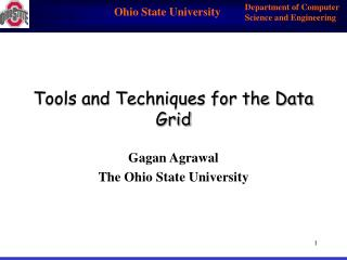 Tools and Techniques for the Data Grid
