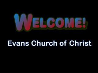 Evans Church of Christ