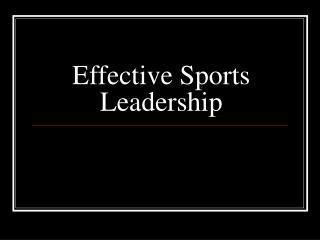 Effective Sports Leadership