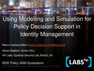 Using Modelling and Simulation for Policy Decision Support in Identity Management