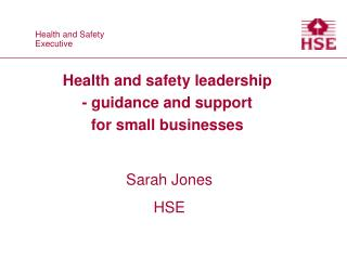 Health and safety leadership  - guidance and support  for small businesses