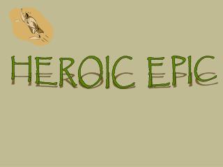 HEROIC  EPIC