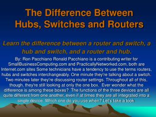The Difference Between Hubs, Switches and Routers