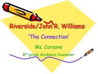 Riverside/John R. Williams