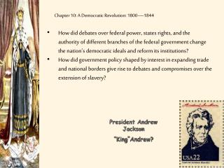 Chapter 10: A Democratic Revolution: 1800—1844