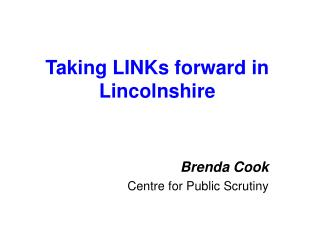 Taking LINKs forward in Lincolnshire