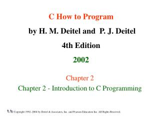 Chapter 2  Chapter 2 - Introduction to C Programming