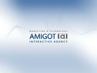 Amigot Interactive Agency provides real digital marketing and communication solutions