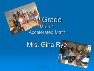 7 th  Grade  Math 1 Accelerated Math
